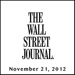 The Morning Read from The Wall Street Journal, November 21, 2012 Newspaper / Magazine