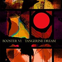 Tangerine Dream - Booster Vi