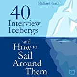 img - for 40 Interview Icebergs and How to Sail Around Them book / textbook / text book