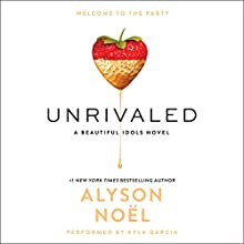 Unrivaled Audiobook by Alyson Noel Narrated by Kyla Garcia