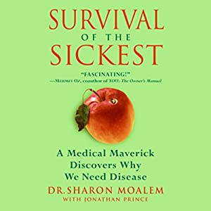 Survival of the Sickest Audiobook