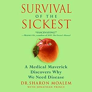 Survival of the Sickest Audiobook