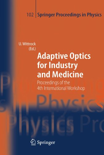 Adaptive Optics for Industry and Medicine: Proceedings of the 4th International Workshop, Münster, Germany, Oct. 19-24,