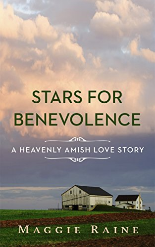 Stars for Benevolence: A Heavenly Amish Love Story PDF