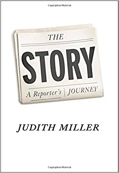 Miller – The Story: A Reporter's Journey