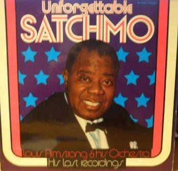 Louis Armstrong - Louis Armstrong And His Orchestra - His Last Recordings - Unforgettable Satchmo - Sr International - 92 989 - Zortam Music
