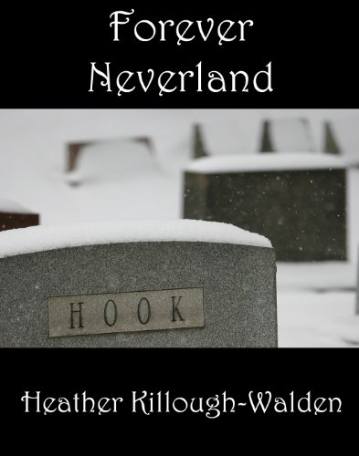 Forever Neverland by Heather Killough- Walden