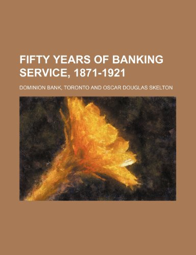 fifty-years-of-banking-service-1871-1921
