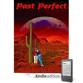 Past Perfect eBook: Kimberly Grey