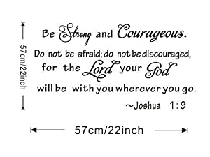 Good Life Be Strong and Courageous Do Not Be Afraid Religious Saying Joshua 1:9 Wall Decor Vinyl Lettering Home Decals by decalgeek