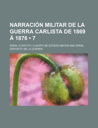 Narración Militar de La Guerra Carlista de 1869 Á 1876 (7)
