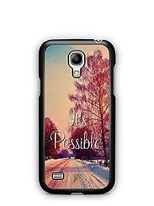 YuBingo It's Possible Designer Mobile Case Back Cover for Samsung Galaxy S4 Mini