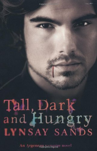 Lynsay Sands - Tall, Dark & Hungry: An Argeneau Vampire Novel