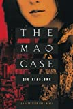 The Mao Case: An Inspector Chen Novel (Inspector Chen Novels) (0312601239) by Xiaolong, Qiu