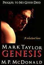 Mark Taylor: Genesis (Prequel in the Mark Taylor Series)