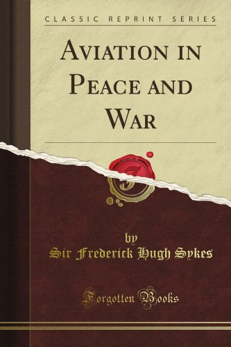 Aviation in Peace and War (Classic Reprint)