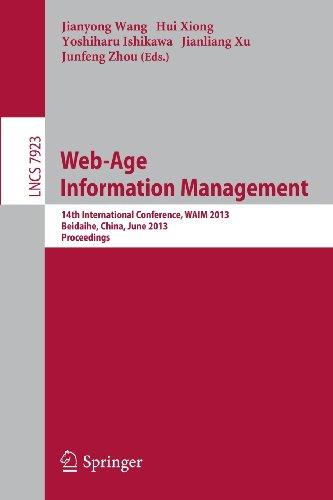 Web-Age Information Management: 14th International Conference, WAIM 2013, Beidaihe, China, June 14-16, 2013. Proceedings