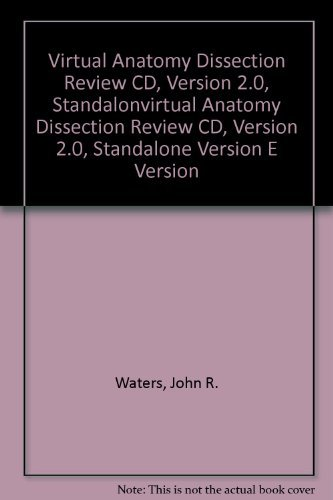 Virtual Anatomy Dissection Review CD, Version 2.0, Standalone Version by John Waters (2003-12-08)