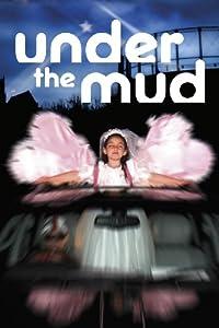 Under The Mud [DVD]