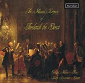 CPE Bach/Frederick the Great/Quantz/Benda: The Musical Legacy of Frederick the Great