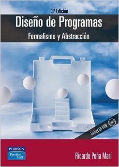Dise o de programas formalismo y abstracci n 3ed ricardo - Programas de diseno ...