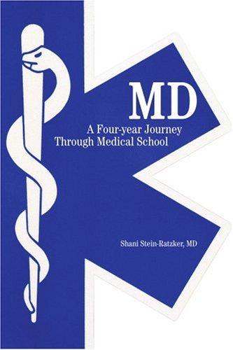 MD: 通过医学院四年旅程