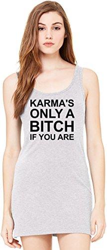 Karma's Only A Bitch If You Are Funny Slogan Tunica Smanicata Bella Basic Sleeveless Tunic Tank Dress For Women  100% Premium Cotton  X-Large