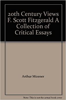 how to write a good f scott fitzgerald essays scott fitzgerald is in many ways one of the most important american writers of the twentieth century