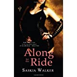 Along for the Rideby Saskia Walker