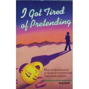 I Got Tired of Pretending