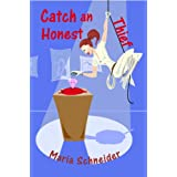 Catch an Honest Thief (A Haven Mystery Book 1) ~ Maria E. Schneider
