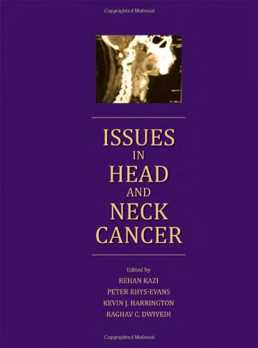Issues in Head and Neck Cancer