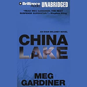 China Lake: An Evan Delaney Novel | [Meg Gardiner]