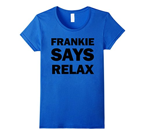 Women's or Mens' Frankie Says T-Shirt in 5 Colors.