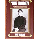 The Prodigy: A Biography of William James Sidis, America's Greatest Child Prodigy ~ Amy Wallace