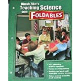 Dinah Zike's Teaching Science with Foldables