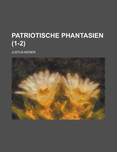 Patriotische Phantasien (1-2)