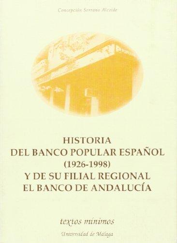 historia-del-banco-popular-espanol-1926-1998-y-de-su-filial-regional-el-banco-de-andalucia