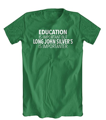 education-is-important-but-long-john-silvers-is-importanter-t-shirt-mens-kelly-green-small
