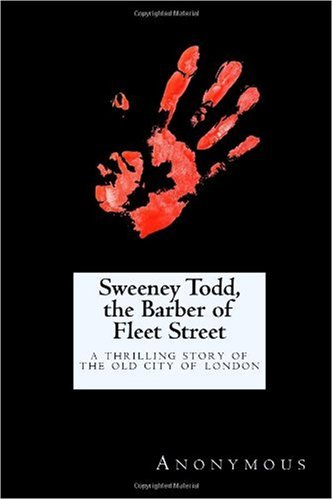 Sweeney Todd, The Barber Of Fleet Street: A Thrilling Story Of The Old City Of London front-997218