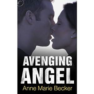 Avenging Angel | [Anne Marie Becker]