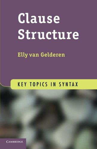 Clause Structure Paperback (Key Topics in Syntax)