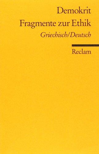 Fragmente zur Ethik: Griech. /Dt.