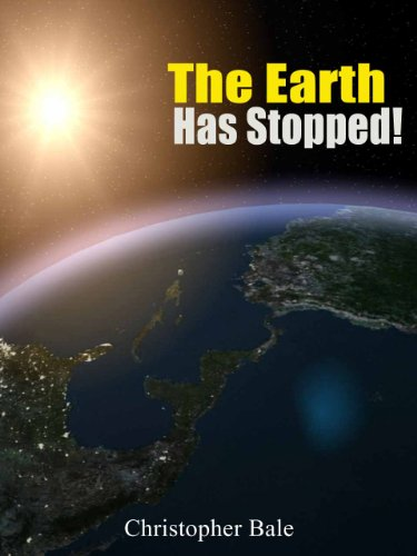 The Earth Has Stopped! - The New Best Seller