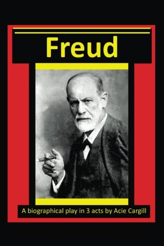 freud-a-biographical-play-in-3-acts