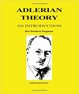 adlerian theory 1 There are 4 phases in applying the adlerian theory phase 1 requires establishing a relationship by working collaboratively with the client by being involved, supportive.