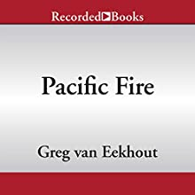 Pacific Fire (       UNABRIDGED) by Greg van Eekhout Narrated by Jonathan Todd Ross