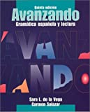 Avanzando: Gramatica Espanola y Lectura: 5th (Fifth) Edition
