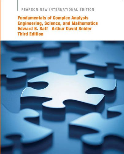 Fundamentals of Complex Analysis  with Applications to Engineering,   Science, and Mathematics: Pearson New International Edi