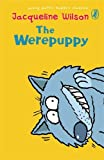 The Werepuppy (Puffin Modern Classics) (0141317213) by Wilson, Jacqueline